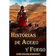 Historias de Acero y Fuego (Imperio de Roca) (Spanish Edition) Jan 14, 2018
