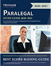 Paralegal Study Guide 2020-2021: Exam Prep Book and Practice Test Questions for the Paralegal Advanced Competency Exam (PACE)