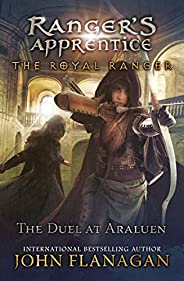 Duel at Araluen (Ranger's Apprentice: The Royal Ran