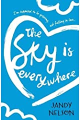 The Sky Is Everywhere by Jandy Nelson(1904-09-12) Paperback
