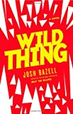 Image of Wild Thing: A Novel (Dr. Pietro Brnwa)