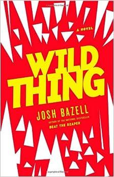 Wild Thing (Dr. Pietro Brnwa)
