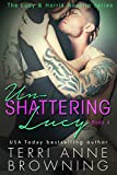Un-Shattering Lucy (The Lucy & Harris Novella Series Book 4)