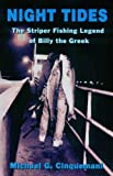 'Night Tides' The Striper Fishing Legend of Billy the Greek