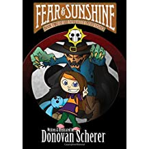 Fear & Sunshine: Book Two of the Darksmith Family Legacy (Volume 2)