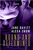 Bound and Determined (English Edition)