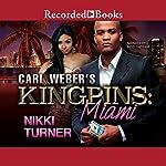 Carl Weber's Kingpins: Miami | Nikki Turner