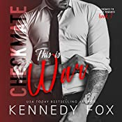 Checkmate: This Is War: The Checkmate Duet, Book 1 | Kennedy Fox