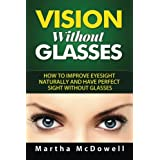 Discover How To Live Without Glasses!  Are you one of those people who wear eyeglasses at such an early age? Are you having difficulty reading books and magazines because you have to squint from time to time?  Your eyes are important. Without them, y...