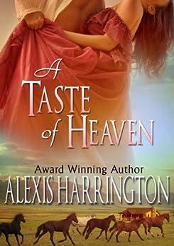 A Taste of Heaven by [Harrington, Alexis]