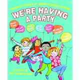 We're Having a Party! Celebrating 30 Years of Piccadilly Press by Helen Cresswell (2013-09-01)