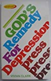 God's Remedy for Depression, Vivian Clark, 0801024447