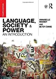LSP Bundle: Language, Society and Power: An Introduction 4th edition by Mooney, Annabelle, Evans, Betsy (2015) Paperback