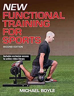 New Functional Training for Sports-2nd Edition by [Boyle, Michael]