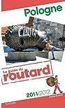 Guide du Routard Pologne 2011/2012 par Guide du Routard