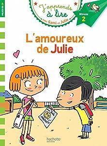 """Afficher """"J'apprends à lire avec Sami et Julie<br /> L'amoureux de Julie"""""""