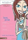 Love, Annie, Dandi Daley Mackall, 0310710944