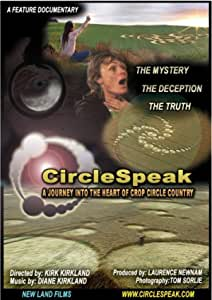 CircleSpeak - A Journey into the Heart of Crop Circle Country