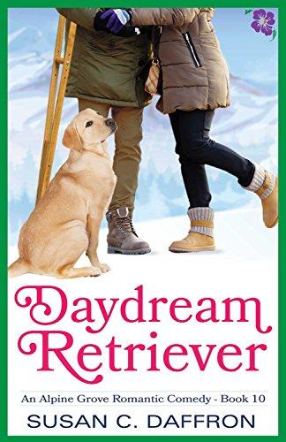 Susan C. Daffron - Daydream Retriever (An Alpine Grove Romantic Comedy Book 10)