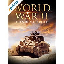 World War II: The War in the Desert