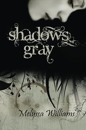Shadows Gray (Volume 1)