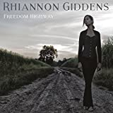 Buy RHIANNON GIDDENS – Freedom Highway New or Used via Amazon