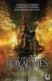 La trilogie de l'héritage : [1] : Les cent mille royaumes, Jemisin, Nora K.