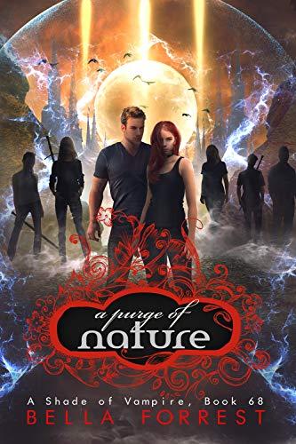 (A Shade of Vampire 68: A Purge of Nature)
