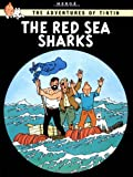 The Red Sea Sharks (The Adventures of Tintin)