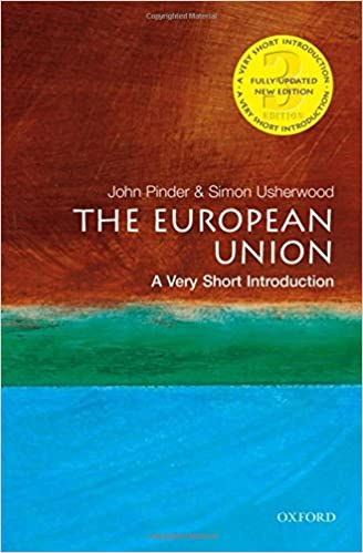 European Union: A Very Short Introduction (Very Short Introductions)
