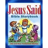 Jesus Said Bible Storybook