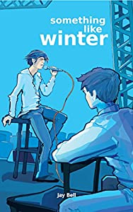 Something Like Winter (Something Like... Book 2)