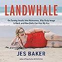 Landwhale Hörbuch von Jes Baker Gesprochen von: Jes Baker