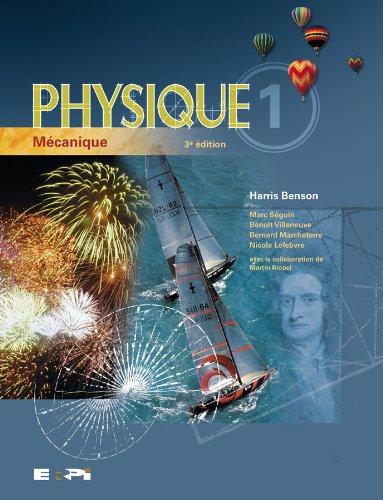 Physique, Vol. 1: Mécanique, 3rd Edition