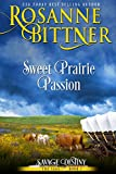 Sweet Prairie Passion (Savage Destiny Book 1)