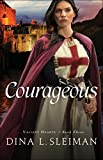 Courageous (Valiant Hearts Book #3)