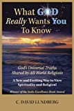 What God Really Wants You to Know, C. David Lundberg, 0979630800
