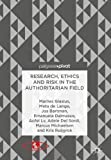 img - for Research, Ethics and Risk in the Authoritarian Field book / textbook / text book