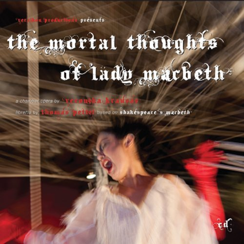 Mortal Thoughts of Lady Macbeth by Veronika Krausas