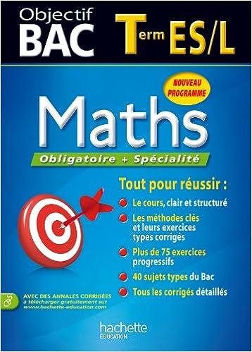 Télécharger en ligne Objectif Bac - Maths Terminale ES epub, pdf