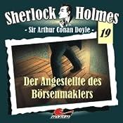 Der Angestellte des Börsenmaklers (Sherlock Holmes 19) | Sir Arthur Conan Doyle