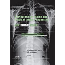 Computational Vision and Medical Image Processing: VipIMAGE 2009 (English Edition)