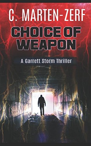 Choice of Weapon (Garrett & Petrus Action Packed Thrillers) (Choice Of Weapon)