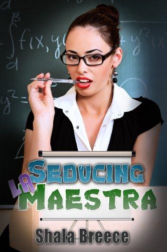 Lesbian Erotica: Seducing la Maestra