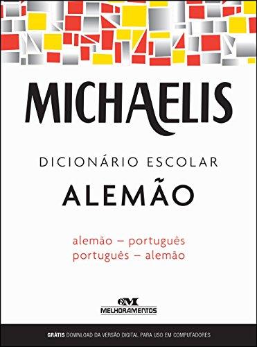 Michaelis. Dicionário Escolar Alemão