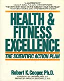 Health and Fitness Excellence, Robert K. Cooper, 0395475899