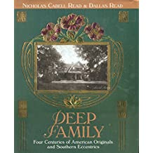 Deep Family: Four Centuries of American Originals and Southern Eccentrics