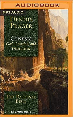 The Rational Bible: Genesis: Dennis Prager, Tom Parks