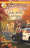 img - for Look-Alike Lawman (Love Inspired: Texas Twins) book / textbook / text book