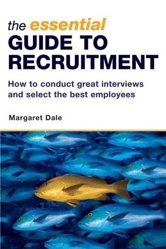 Buy cheap the essential guide recruitment how conduct great interviews and select best employees